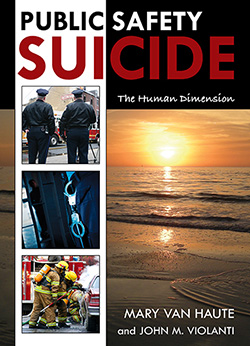 PUBLIC SAFETY SUICIDE: The Human Dimension