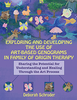 EXPLORING AND DEVELOPING THE USE OF ART-BASED GENOGRAMS IN FAMILY OF ORIGIN THERAPY: Sharing the Potential for Understanding and Healing Through the Art Process