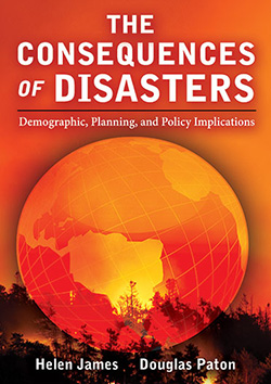 THE CONSEQUENCES OF DISASTERS: Demographic, Planning, and Policy Implications