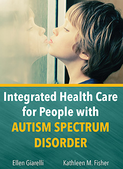 INTEGRATED HEALTH CARE FOR PEOPLE WITH AUTISM SPECTRUM DISORDER